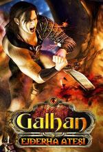 Galhan: Ejderha Ateşi Poster