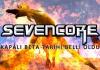 Sevencore Kapalı Beta Tarihi