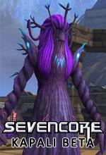 Sevencore Kapalı Beta Tarihi Belli Oldu Poster