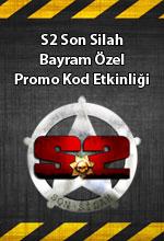 S2 Son Silah Bayram Özel  Poster