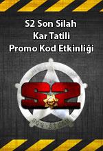 S2 Son Silah Kar Tatili  Poster