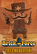 2013'te Brick-Force'ta Neler Olacak? Poster