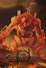 City of Steam Açık Beta Sürpriz Etkinliklerle Başlıyor Poster