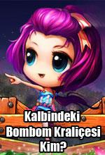 Kalbindeki Bombom Kraliçesi Kim? Poster