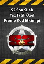 S2 Son Silah Yaz Tatili  Poster