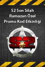S2 Son Silah Ramazan Özel  Poster