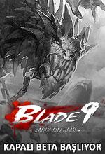Blade 9 Kapalı Beta Testi Başlıyor! Poster