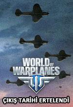 World of Warplanes Çıkış Tarihi Ertelendi! Poster