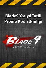 Blade9 Yarıyıl Tatili  Poster