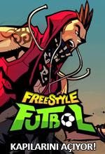 Freestyle Futbol Kapılarını Açıyor! Poster