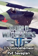 World of Warplanes 1.5 PvE Savaşlarıyla Geliyor! Poster