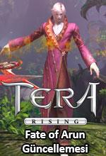 TERA Rising - Fate of Arun Güncellemesi Duyuruldu Poster