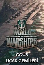 World of Warships GG #3 Uçak Gemileri Poster
