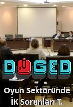 DOGED Oyun Sektöründeki İK Sorununa Dikkat Çekti Poster