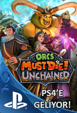 Orcs Must Die! Unchained PlayStation 4'e Geliyor Poster