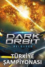 DarkOrbit Türkiye Şampiyonası Başlıyor! Poster