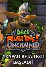 Orcs Must Die! Unchained 2.Kapalı Beta Başladı! Poster