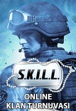 Online S.K.I.L.L. Klan Turnuvası Başlıyor! Poster