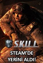 S.K.I.L.L. Steam'de Yerini Aldı! Poster