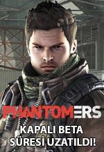 Phantomers Kapalı Beta Süresi Uzadı! Poster