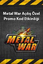 Metal War Açılış Özel  Poster