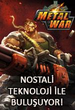 Metal War Nostalji ile Teknolojiyi Buluşturuyor Poster