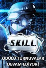 Ödüllü S.K.I.L.L. Turnuvaları Devam Ediyor! Poster