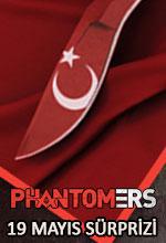 Phantomers'tan 19 Mayıs Sürprizi Poster