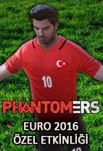 Phantomers Euro 2016 Etkinliği Poster