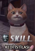 S.K.I.L.L. Special Force 2'yi Kediler Bastı! Poster
