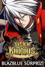Seven Knights'ta Blazblue Sürprizi Poster