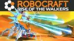 Robocraft Yürüyen Robotlar