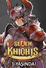 Seven Knights 1 Yaşında! Poster