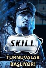SKILL Turnuvaları Tekrar Başlıyor! Poster