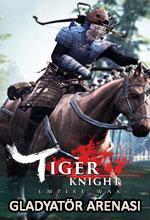 Tiger Knight'a Gladyatör Arenası Geliyor! Poster