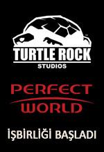 Turtle Rock ve Perfect World El Sıkıştı! Poster