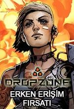 Dropzone Erken Erişim Fırsatı Poster
