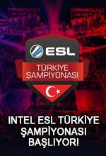 Intel ESL Türkiye Şampiyonası Başlıyor! Poster