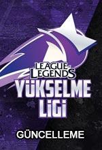 LoL 2018 Yükselme Ligi Güncellemesi Poster