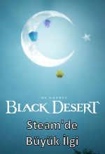 Black Desert Online'a Steam'de Büyük İlgi! Poster