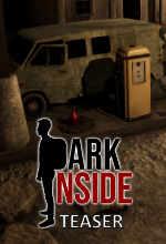 Dark Inside Teaser'ı Yayınlandı! Poster
