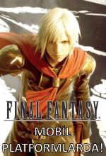 Final Fantasy: Uyanış Mobil Platformlarda! Poster