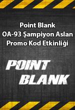 Point Blank OA-93 Şampiyon Aslan Poster