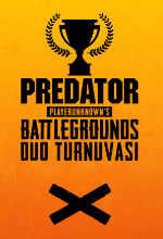 Predator PUBG Duo Turnuvası Başlıyor! Poster
