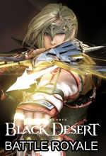 Black Desert'a Battle Royale Modu Geliyor! Poster