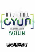 Dijital Oyun Geliştirme Eğitimleri Başlıyor! Poster