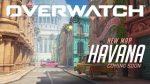 Overwatch Havana Haritası Haber Videosu