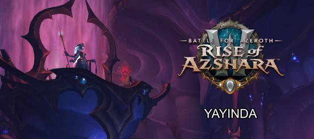 Yeni Macera Rise of Azshara Yayında!