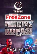 TESFED Vodafone FreeZone Türkiye Kupası Başlıyor! Poster
