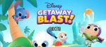 Disney Getaway Blast Diyarında Tatil Başladı